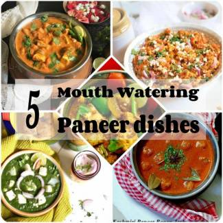 5 Mouth Watering Paneer (Cottage Cheese) Dishes